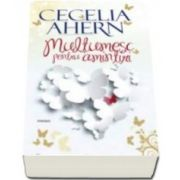 Cecelia Ahern, Multumesc pentru amintiri - (Editia 2015)