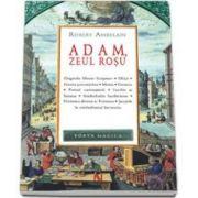 Adam, zeul rosu (Robert Ambelain)