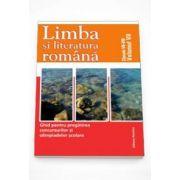 Adriana Negoi - Limba si literatura romana - Ghid pentru pregatirea concursurilor si olimpiadelor scolare. Clasele VII-VIII Volumul VII