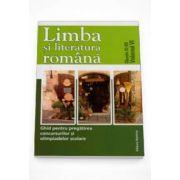 Adriana Todorana - Limba si literatura romana - Ghid pentru pregatirea concursurilor si olimpiadelor scolare. Clasele XI-XII Volumul VI