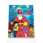 Adevarata poveste a lui Mos Nicolae (Lumea copilariei)