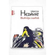 Sadegh Hedayat, Bufnita oarba - Colectia Top 10