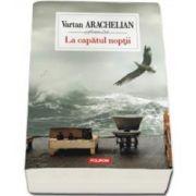 Vartan Arachelian, La capatul noptii