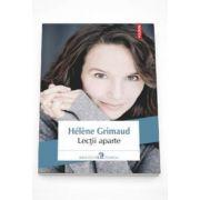 Helene Grimaud, Lectii aparte (Traducere din limba franceza si note de Madalina Vatcu)