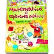 Matematica si explorarea mediului. Fise de lucru pentru clasa a II-a, partea I - Marinela Chiriac
