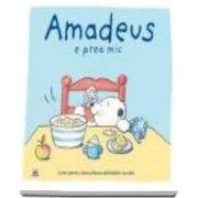 Amadeus e prea mic. Carte pentru dezvoltarea abilitatilor sociale