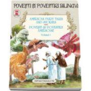 American fairy tales and stories - Povesti si povestiri americane volumul I. Editie bilingva