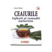 Ceaiurile. Infuzii si remedii naturiste