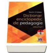 Sorin Cristea, Dictionar enciclopedic de pedagogie - Volumul I