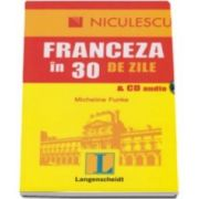 Micheline Funke, Franceza in 30 de zile cu CD Audio