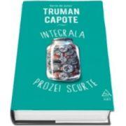 Truman Capote, Integrala prozei scurte - (Serie de autor)