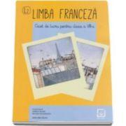 Roxana Veleanovici, Limba franceza caiet de lucru pentru clasa a VIII-a L2