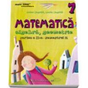 Anton Negrila, Matematica 2000 Consolidare 2015-2016 algebra, geometrie clasa a VII-a partea a II-a, semestrul 2 (Editia a IV-a, revizuita)