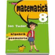 Radu Gologan, Matematica 2000 Initiere 2015-2016 algebra, geometrie clasa a VIII-a partea a II-a, (Editia a IV-a, revizuita)
