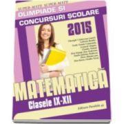 Cainiceanu Gheorghe, Matematica olimpiade si concursuri scolare clasele IX-XII 2014-2015. Colectia Super-Mate