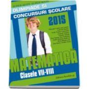 Cainiceanu Gheorghe, Matematica olimpiade si concursuri scolare clasele VII-VIII 2014-2015