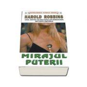 Mirajul puterii - Harold Robbins
