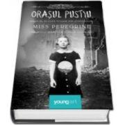 Ransom Riggs, Orasul Pustiu (Al doilea volum din seria Miss Peregrine)