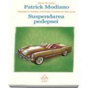 Suspendarea pedepsei - Serie de autor Patrick Modiano