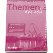 Dorte Weers, Themen aktuell 3 - Lehrerhandbuch Teil A. Unterrichtspraktische, Hinweise, Transkriptionen der Hortexte, Losungen
