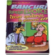 Bancuri superb erotice. Umor nesfarsit la puterea 69