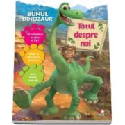 Disney, Bunul dinozaur. Totul despre noi