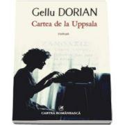 Gellu Dorian, Cartea de la Uppsala