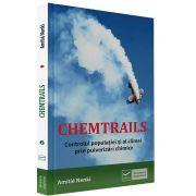 Amitie Nenki, Chemtrails. Controlul populatiei si al climei prin pulverizari chimice