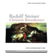 Rudolf Steiner, Christian Rosenkreutz