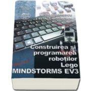 Liviu Negrescu, Construirea si programarea robotilor Lego - MINDSTORMS EV3