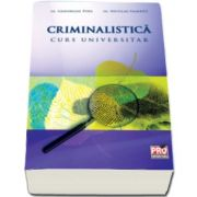 Niculae Gament, Criminalistica. Curs universitar
