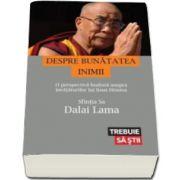 Lama Dalai, Despre Bunatatea Inimii. O perspectiva budista asupra invataturilor lui Iisus Hristos