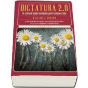 William J. Dobson, Dictatura 2. 0. In culusele luptei mondiale pentru democtatie