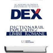 DEX - Dictionarul explicativ al limbii romane, Academia Romana. Editie noua 2016