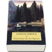 Gaston Leroux, Fantoma de la Opera