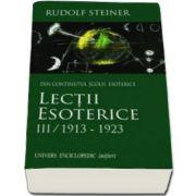Rudolf Steiner, Lectii esoterice. Volumul III - 1913-1923