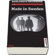 Anders Roslund, Made in Sweden (Traducere de Ciprian Siulea)