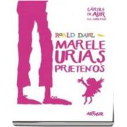 Marele Urias Prietenos - Cartile de aur ale copilariei (Editie Paperback)