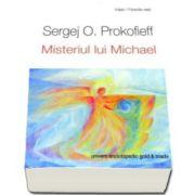 Sergej O. Prokofieff, Misterul lui Michael