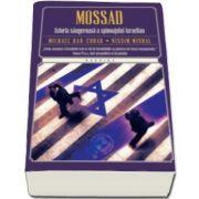 Michael Bar Zohar, Mossad. Istoria sangeroasa a spionajului israelian - Editie Paperback
