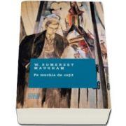 W. Somerset Maugham, Pe muchie de cutit