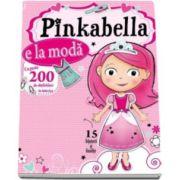 Pinkabella e la moda. Cu peste 200 de abtibilduri in interior