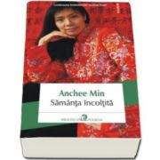 Anchee Min, Samanta incoltita (Continuarea bestsellerului Azaleea Rosie)