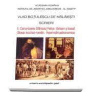 Vlad Botulescu, Scrieri - II. Canonizarea Sfantului Felice. Varlaam si Ioasaf. Glosar irochez-roman. Insemnari astronomice