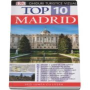 Top 10. Madrid - Colectia, ghiduri turistice vizuale