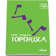 Gary Paulsen, Toporisca - Cartile de aur ale copilariei