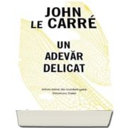 John le Carre, Un adevar delicat