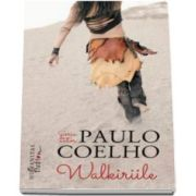 Paulo Coelho, Walkiriile. Editia III-a