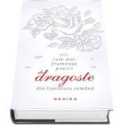 111 cele mai frumoase poezii de dragoste din literatura romana. Editie Hardcover