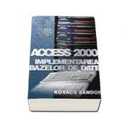 Access 2000 - implementarea bazelor de date